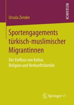 Sportengagements türkisch-muslimischer Migrantinnen