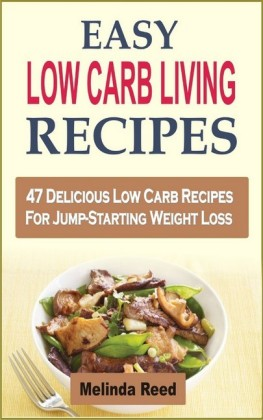Easy Low Carb Living Recipes