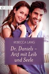 Dr. Daniels - Arzt mit Leib und Seele