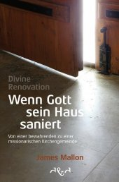 Divine Renovation - Wenn Gott sein Haus saniert Cover
