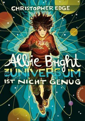 Albie Bright - Ein Universum ist nicht genug