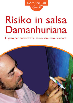 Risiko in salsa Damanhuriana