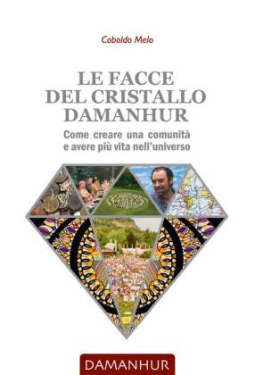 Le facce del cristallo Damanhur
