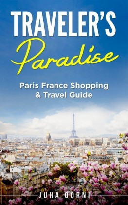 Traveler's Paradise - Paris