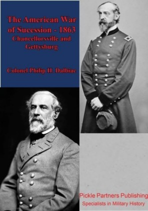 American War Of Sucession - 1863 [Illustrated Edition]