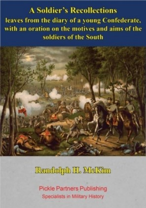 Soldier's Recollections [Illustrated Edition]