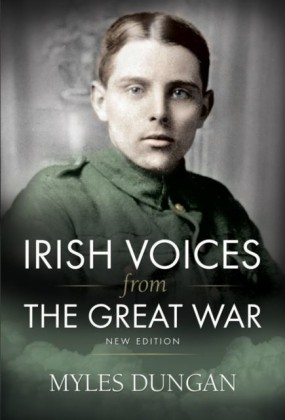 Irish Voices From The Great War