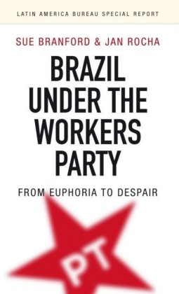Brazil under the Workers' Party