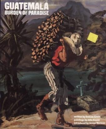 Guatemala: Burden of Paradise