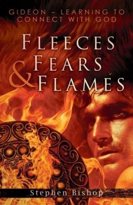 Fleeces, Fears and Flames
