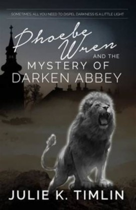 Phoebe Wren & The Mystery of Darken Abbey