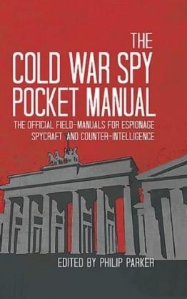 Cold War Spy Pocket Manual