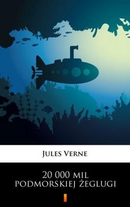 20 000 mil podmorskiej zeglugi