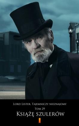Lord Lister. Tajemniczy nieznajomy