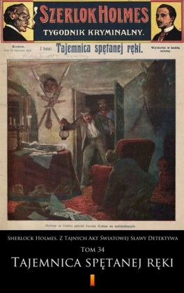Sherlock Holmes. Z Tajnych Akt ?wiatowej S?awy Detektywa