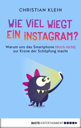 Wie viel wiegt ein Instagram?