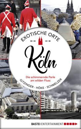 Exotische Orte: Köln