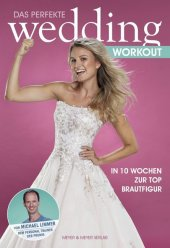 Das perfekte Wedding Workout Cover