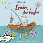 Erwin der Angler, 1 Audio-CD