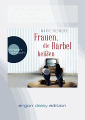 Frauen, die Bärbel heißen, 1 MP3-CD (DAISY Edition)