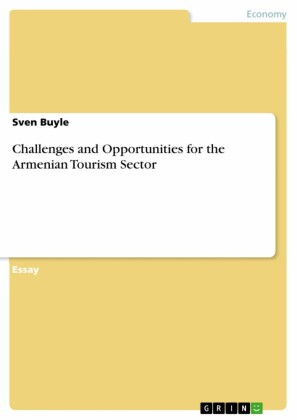 Challenges and Opportunities for the Armenian Tourism Sector