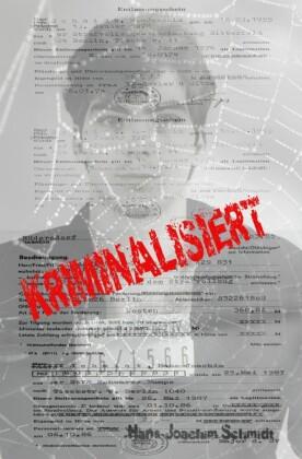 Kriminalisiert