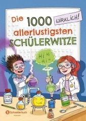 Die 1000 allerlustigsten Schülerwitze Cover