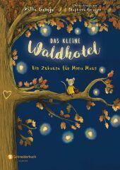 Das kleine Waldhotel - Ein Zuhause für Mona Maus