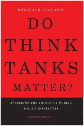 Do Think Tanks Matter?, Second Edition