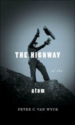 Highway of the Atom
