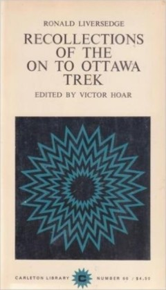 Recollections of the on to Ottawa Trek