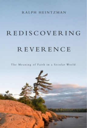 Rediscovering Reverence