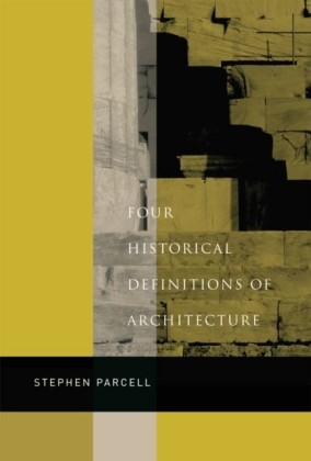 Four Historical Definitions of Architecture