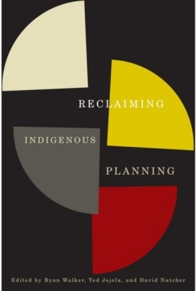 Reclaiming Indigenous Planning