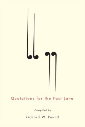 Quotations for the Fast Lane