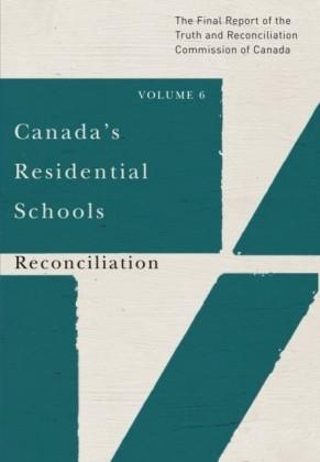 Canada's Residential Schools: Reconciliation