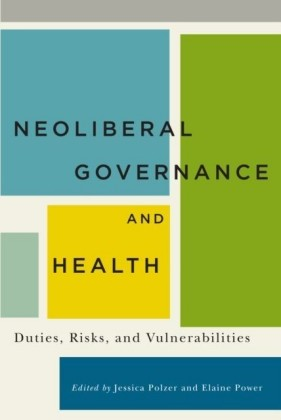 Neoliberal Governance and Health