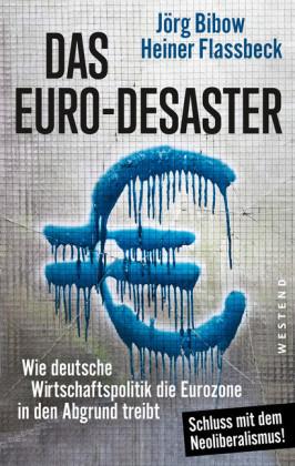Das Euro-Desaster