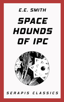 Space Hounds of Ipc (Serapis Classics)