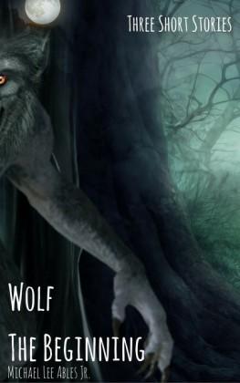 Wolf: The Beginning