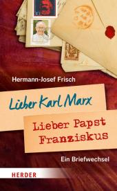 Lieber Karl Marx, Lieber Papst Franziskus Cover