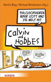 Philosophieren über Gott und die Welt mit Calvin und Hobbes Cover