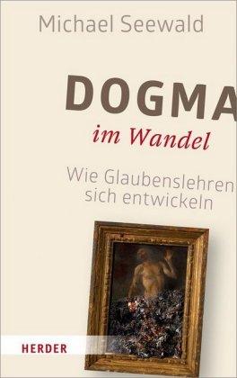 Dogma im Wandel