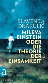Mileva Einstein oder Die Theorie der Einsamkeit Cover