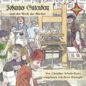 Johannes Gutenberg und das Werk der Bücher, 1 Audio-CD