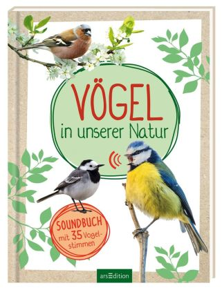 Vögel in unserer Natur, m. Soundeffekten