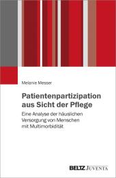 Patientenpartizipation aus Sicht der Pflege
