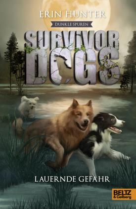 Survivor Dogs - Dunkle Spuren. Lauernde Gefahr