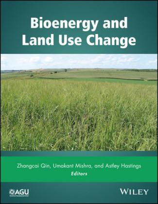 Bioenergy and Land Use Change