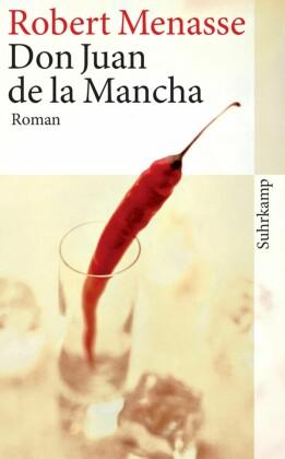 Don Juan de la Mancha oder Die Erziehung der Lust